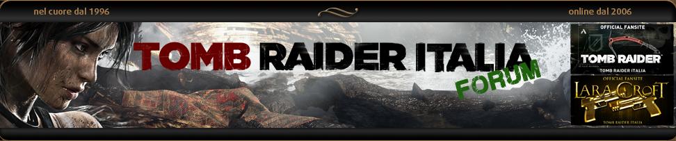 Tomb Raider Italia Forum
