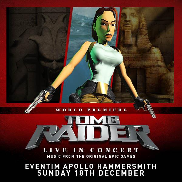 Tomb Raider Live in Concert - Londra 18 dicembre 2016