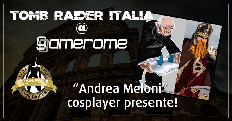 Tomb Raider Italia @ Gamerome – Andrea Meloni