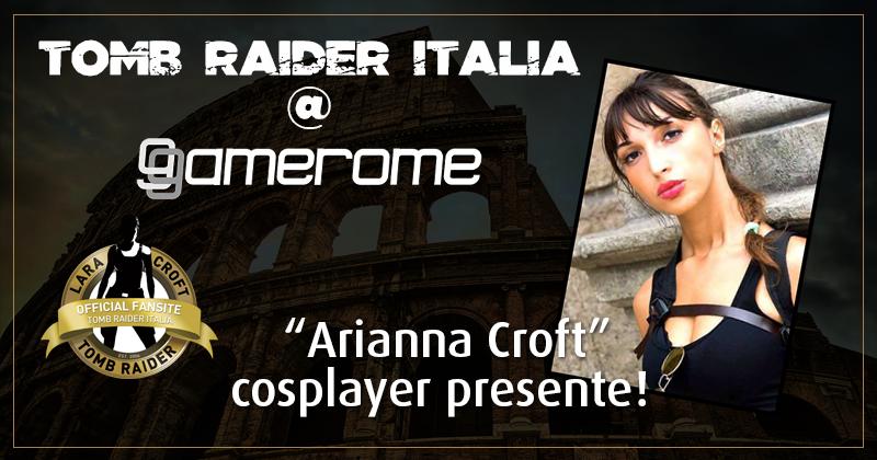 Tomb Raider Italia @ Gamerome – Arianna Croft