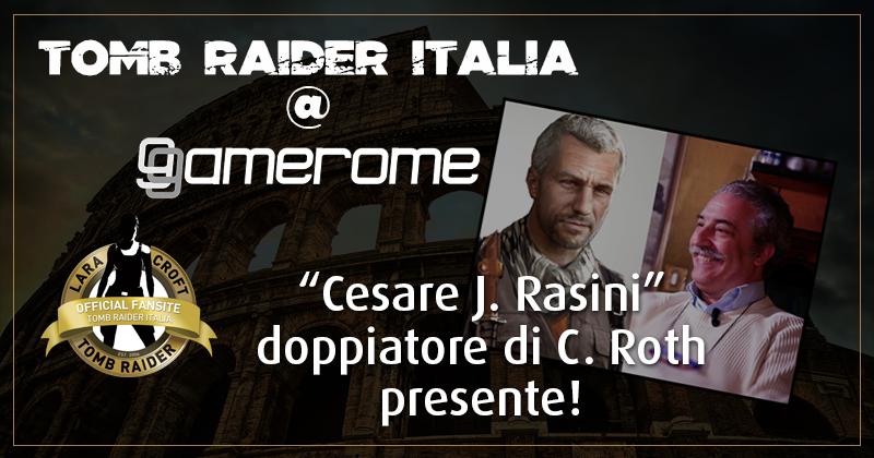 Tomb Raider Italia @ Gamerome – Cesare J. Rasini