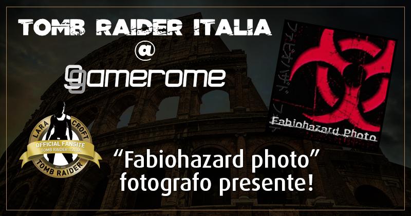 Tomb Raider Italia @ Gamerome – Fabiohazard