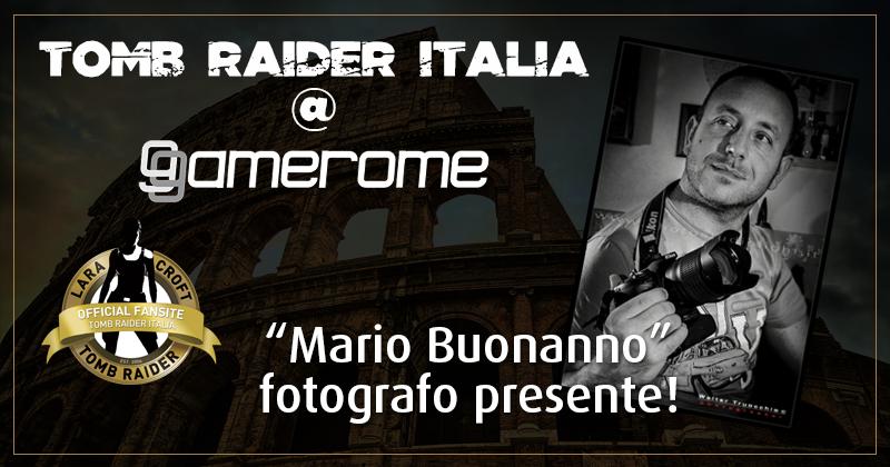 Tomb Raider Italia @ Gamerome - Mario Buonanno