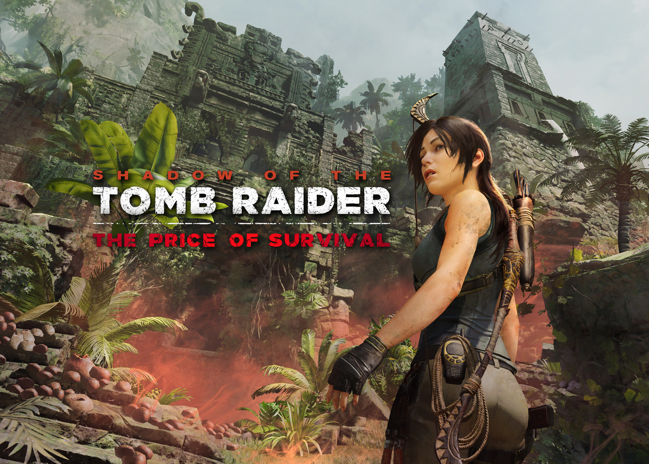The Price of Survival - Shadow of the Tomb Raider